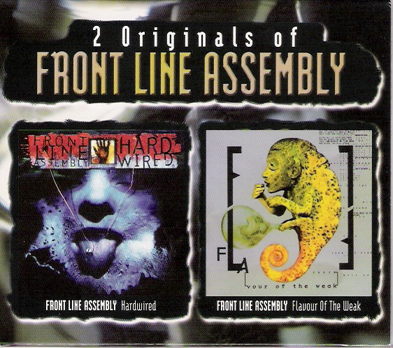 FRONT LINE ASSEMBLY - 2 Originals Of Front Line Assembly (Hard Wired / [FLA]vour Of The Weak) cover